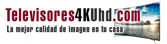 Televisores 4K UHD
